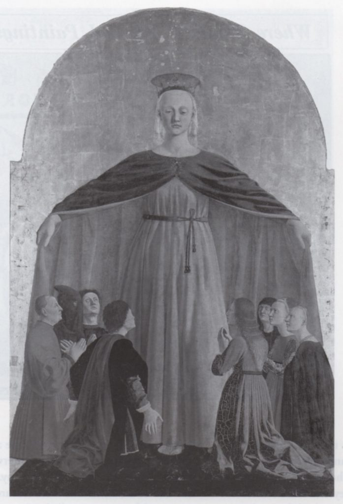 "(fig. 12) Piero della Francesca, Madonna della Misericordia, ca. 1445-60. Central panel of a polyptych, 4 h. 4 in. x 2 ft.11 3/4 in. Figure with ""inquisitional hood"" is second from left. Pinacoteca Comunale, Borgo Sansepolcro, Italy. Photo, Erich Lessing / Art Resource, New York"